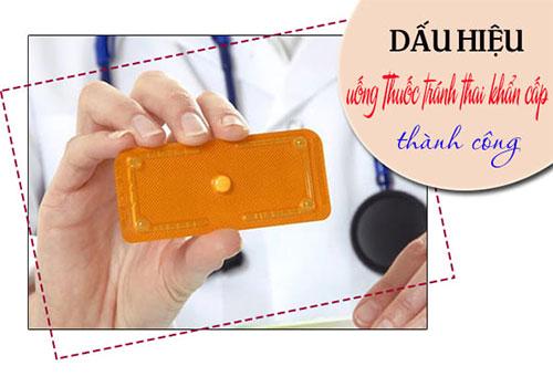 Những dấu hiệu uống thuốc tránh thai khẩn cấp thành công
